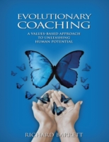 Evolutionary Coaching: A Values Based Ap