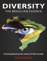 Diversity the Brazilian Essence: Knowing