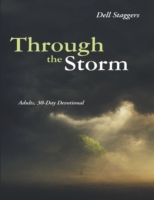 Through the Storm: Adults, 30 Day Devoti