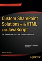 Custom SharePoint Solutions with HTML an