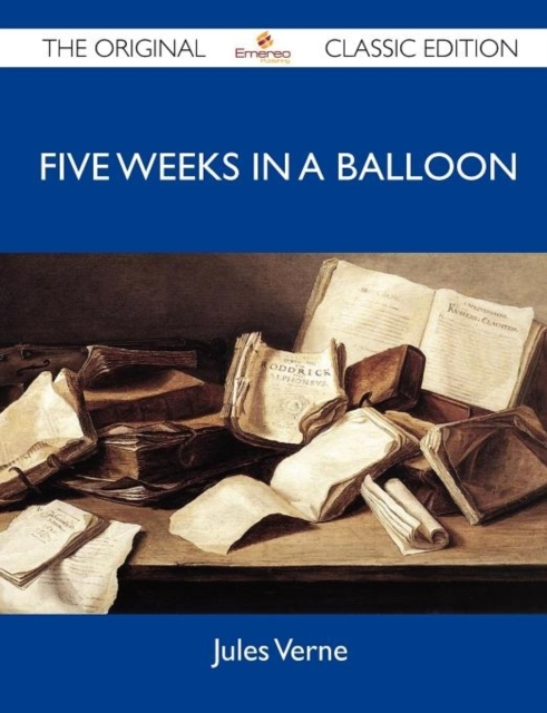 Five Weeks in a Balloon - The Original C