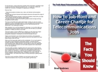 Truth About Telecommunications Jobs - Ho