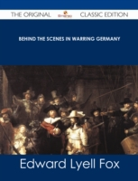 Behind the Scenes in Warring Germany - T