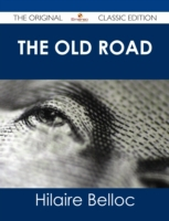 Old Road - The Original Classic Edition