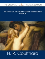 Story of an Ancient Parish - Breage with