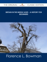 Britain in the Middle Ages - A History f