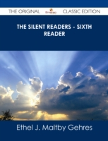 Silent Readers - Sixth Reader - The Orig
