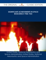 Significant Achievements in Space Biosci