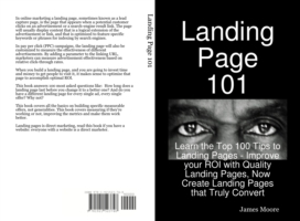 Landing Page 101: Learn the Top 100 Tips