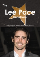 Lee Pace Handbook - Everything you need
