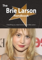 Brie Larson Handbook - Everything you ne