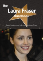 Laura Fraser Handbook - Everything you n