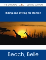 Riding and Driving for Women - The Origi
