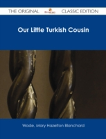 Our Little Turkish Cousin - The Original