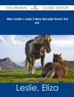 Miss Leslie's Lady's New Receipt-Book 3r