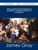 How To Master The English Bible An Exper