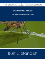 Dick Merriwell Abroad - The Ban of the T