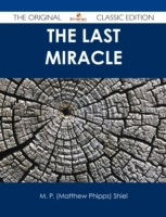 Last Miracle - The Original Classic Edit