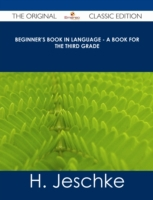 Beginner's Book in Language - A Book for