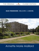 Miles Tremenhere, Vol 2 of 2 - A Novel -