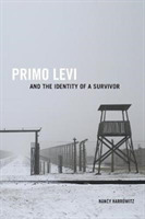 Primo Levi and the Identity of a Survivo