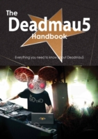Deadmau5 Handbook - Everything you need