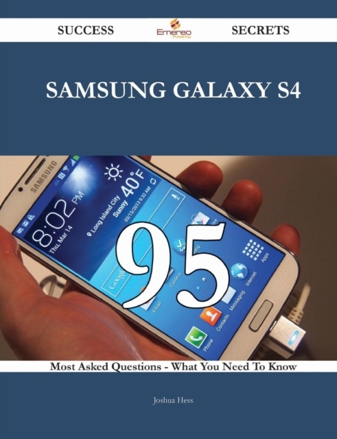 Samsung Galaxy S4 95 Success Secrets - 9