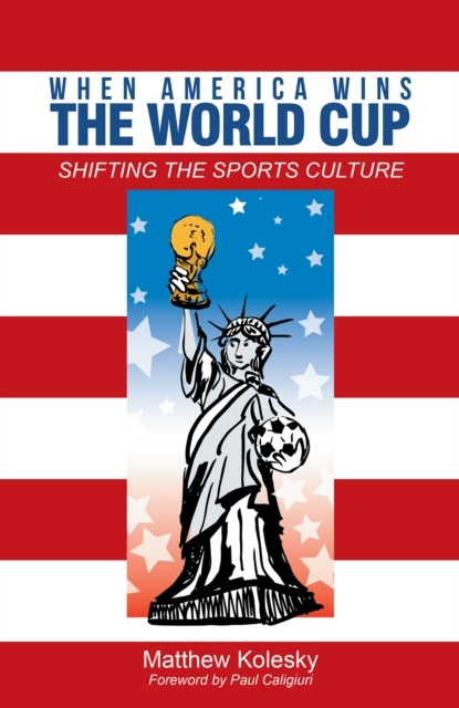 When America Wins the World Cup