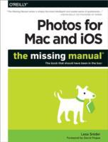 Photos for Mac and iOS: The Missing Manu