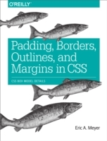 Padding, Borders, Outlines, and Margins