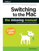 Switching to the Mac: The Missing Manual