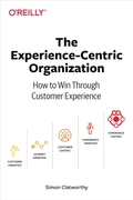 Experience-Centric Organization