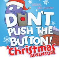 Don't Push the Button! A Christmas Adven