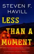 Less Than a Moment