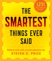 The Smartest Things Ever Said, New and E