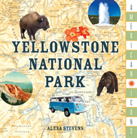 American Icons: Yellowstone National Par