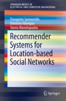 Recommender Systems for Location-based S