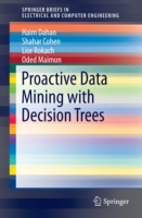 Proactive Data Mining with Decision Tree