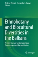 Ethnobotany and Biocultural Diversities