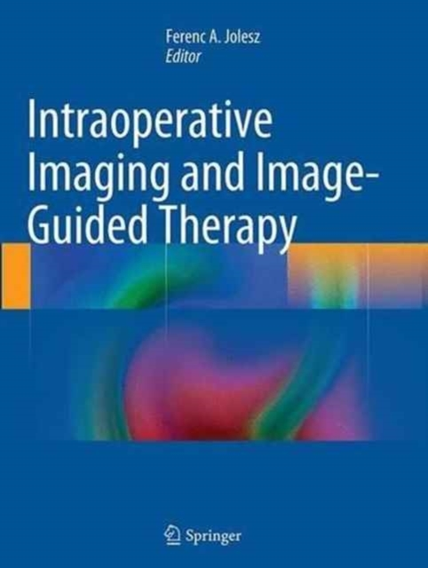 Intraoperative Imaging and Image-Guided