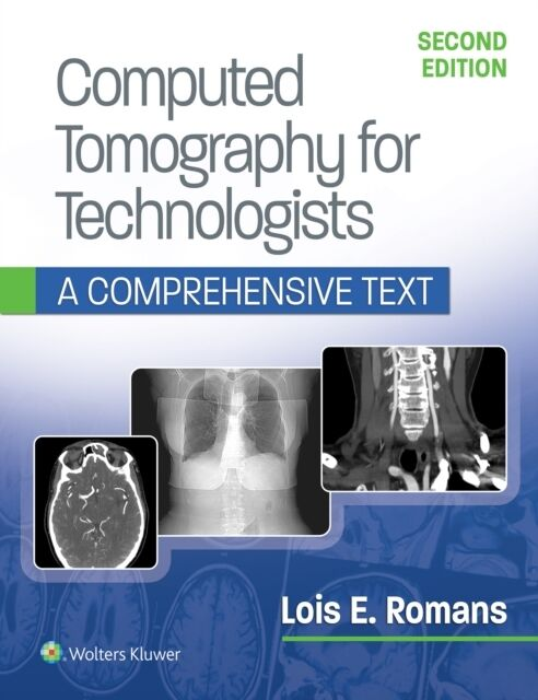 Computed Tomography for Technologists: A