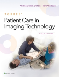 Torres' Patient Care in Imaging Technolo