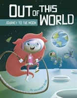 Out of this World: Journey to the Moon