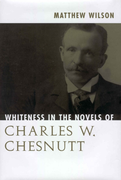 Whiteness in the Novels of Charles W. Ch