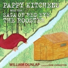 Pappy Kitchens and the Saga of Red Eye t