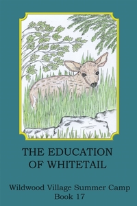 Education of Whitetail