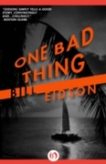 One Bad Thing