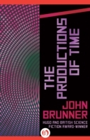 Productions of Time