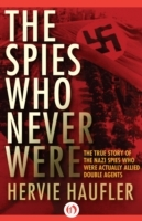 Spies Who Never Were