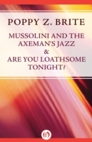Mussolini and the Axeman's Jazz & Are Yo